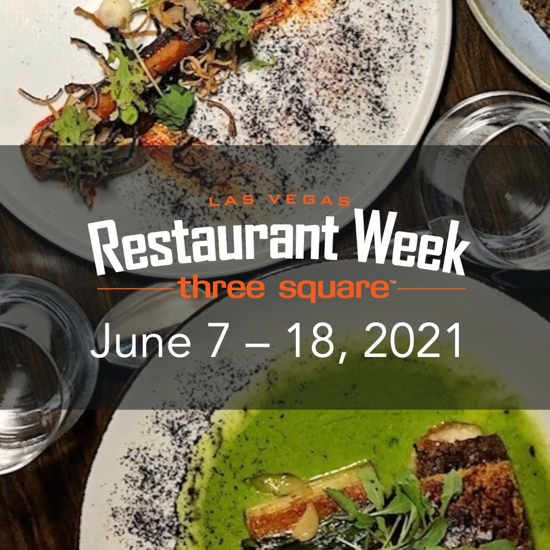 Three Square Food Bank to Bolster Local Culinary Community with Return of Las Vegas Restaurant Week, June 7-18